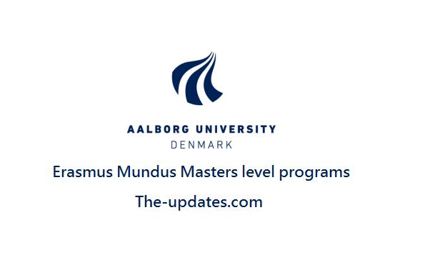 Erasmus Mundus Masters level Scholarships at Aalborg University