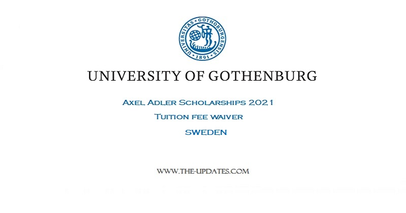 Axel Adler Scholarships at The University of Gothenburg Sweden 2021