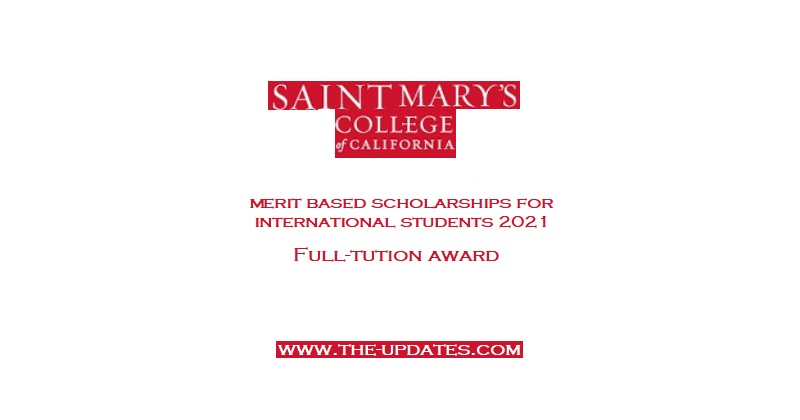 Merit-Based Scholarship for First-Year International Students at St. Mary's College USA 2021