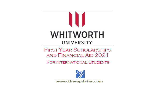 International First-Year Student Scholarships and Financial Aid at Whitworth University