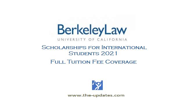 Law Scholarships and Fellowships at Berkeley Law School USA
