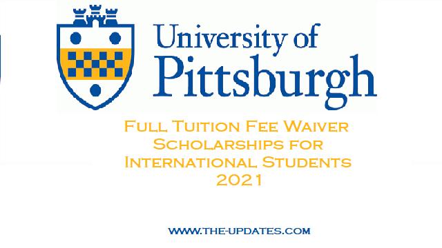 Undergraduate and Graduate Scholarships at University of Pittsburgh USA 2021