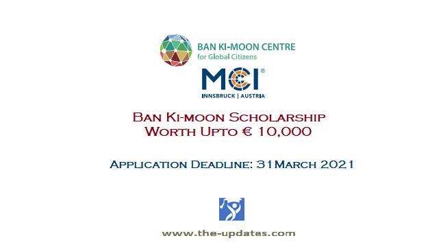 Ban Ki-Moon Scholarship at MCI Austria / Germany 2021