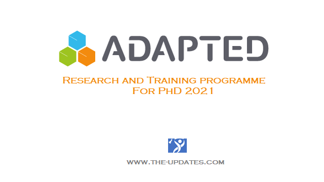 ADAPTED Research and Training programme for PhD 2021