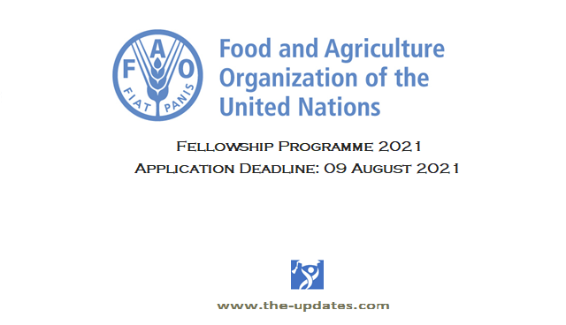 Fellowship Programme The Food and Agriculture Organization UN