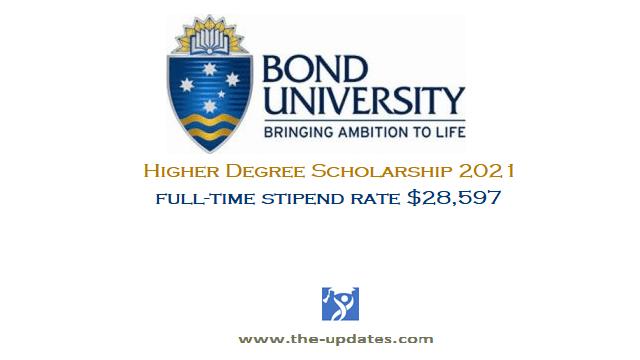 Higher Degree Scholarship at Bond University Australia 2021