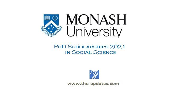 PhD Scholarship in Social Science at Monash University Australia 2021
