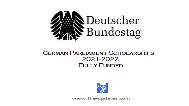 German Bundestag International Parliament Scholarship (IPS) 2021/22