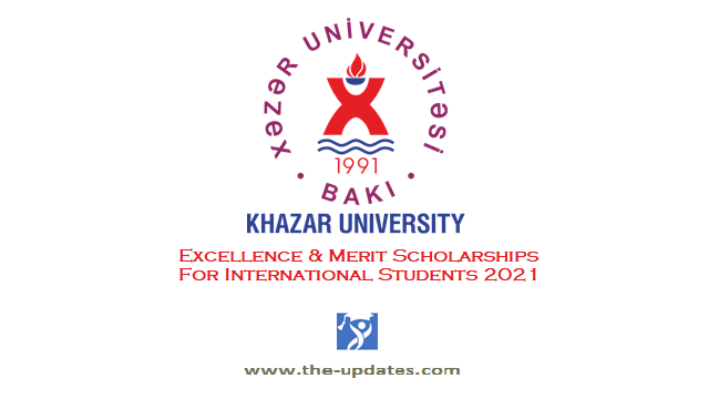 Scholarships for International Applicants at Khazar University Azerbaijan 2021
