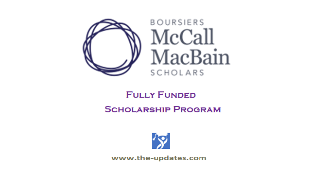 McCall MacBain Scholarship Program Montréal Canada 2021
