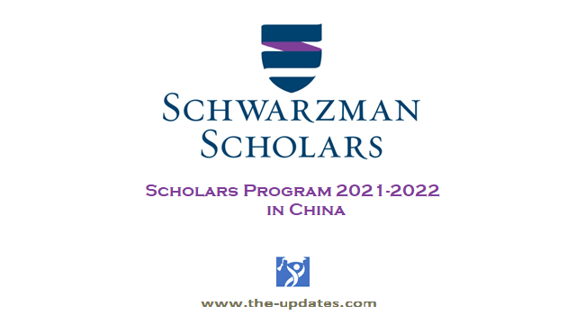 The Schwarzman Scholars Program China 2021
