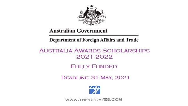 Australia Awards Scholarships by Department of Foreign Affairs