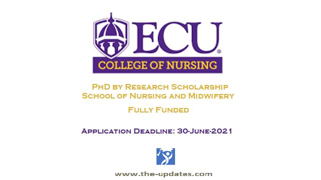 ECU PhD by research scholarships school of nursing and mid-wifery