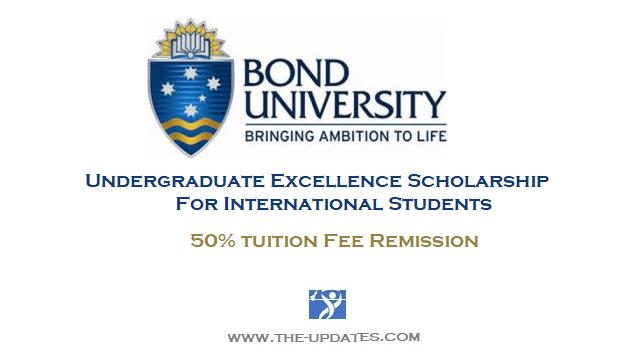 International Undergraduate Excellence Scholarship at Bond University Australia 2021-2022