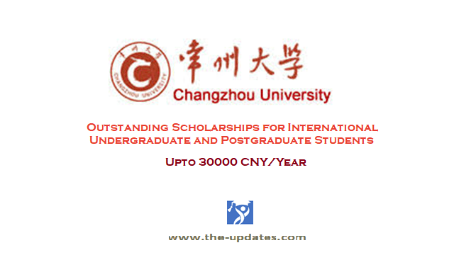 Outstanding students scholarship at Changzhou University China 2021-2022