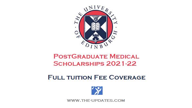Medical Postgraduate Scholarship University of Edinburgh UK 2021-22