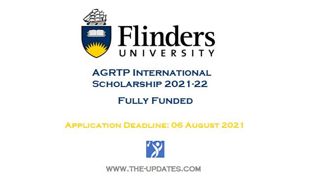 AGRTP International Scholarship Flinders University Australia 2021-22