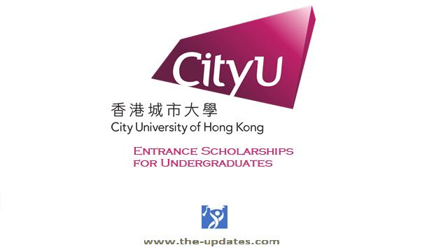 CityU Hong kong university entrance scholarships 2021-2022
