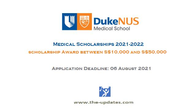 Medical Scholarships Singapore 2021-2022