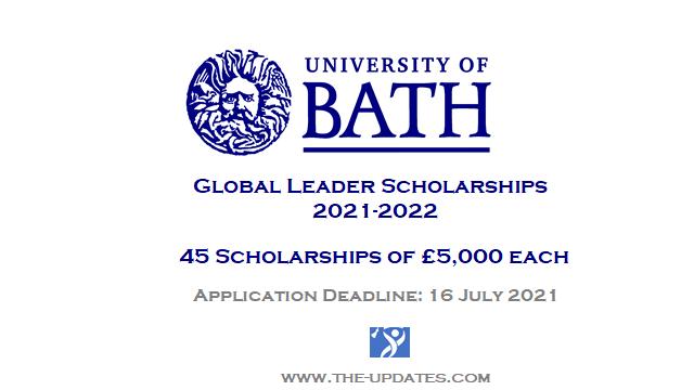 Global leader scholarships university of bath 2021-2022