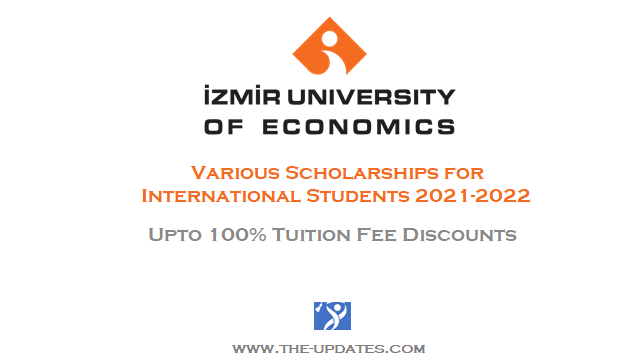 Student Scholarships at Izmir University of Economics Turkey 2021-2022