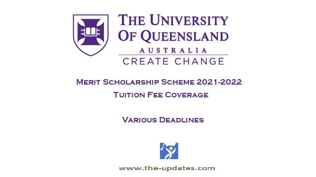 Merit Scholarships University of Queensland Australia 2021-2022