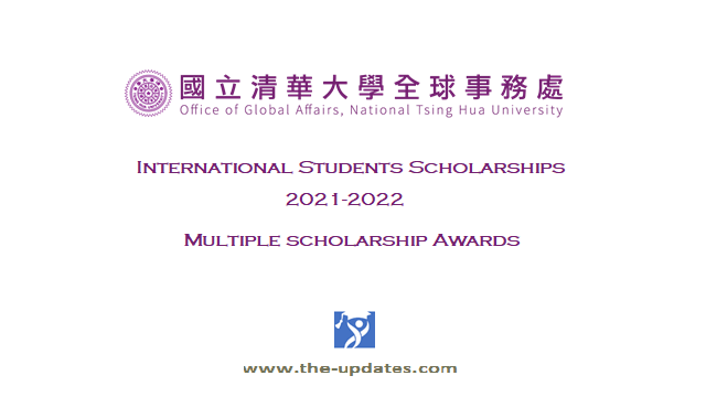 International students Scholarships NTHU Taiwan 2021-2022