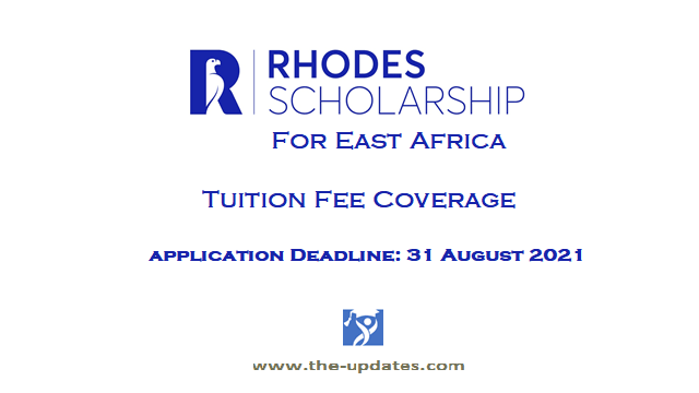 rhodes scholarship for east africans 2021-2022