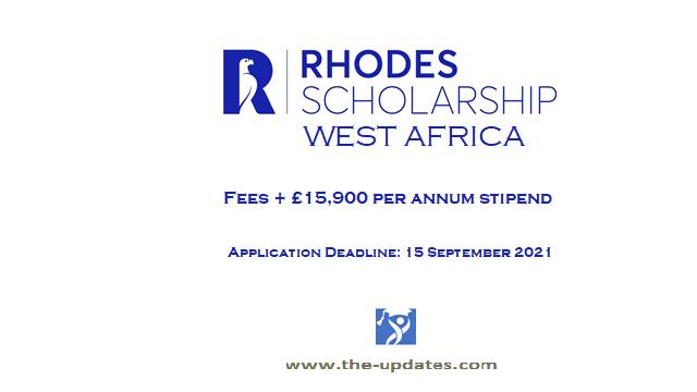 Rhodes scholarships for west africa Oxford university UK 2021-2022