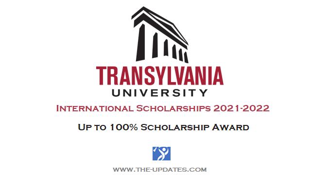 International Scholarship Transylvania University 2021-2022