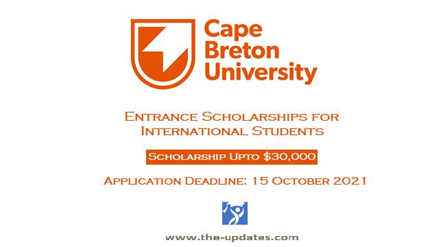 Entrance Scholarships cape breton university Canada 2021-2022