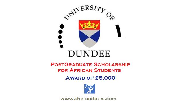 The African Scholarships Dundee University UK 2021-2022