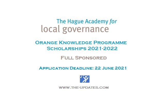 The Hague Academy/Orange Knowledge Programme Scholarships 2021-2022