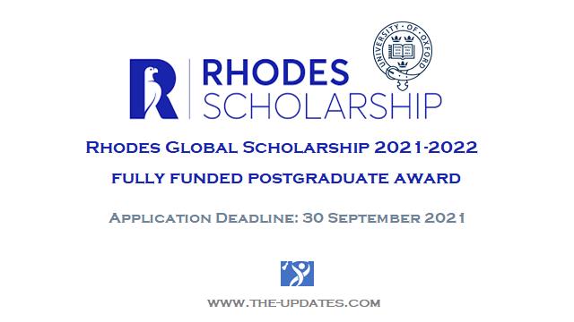 Rhodes Global Scholarships to Study at Oxford University UK 2021-2022
