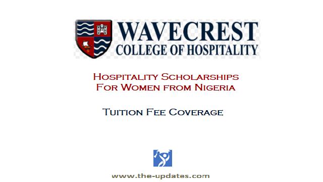 Hospitality Scholarships at Wavecrest College Lagos Nigeria 2021-2022