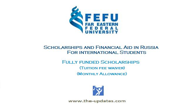 FEFU Scholarships and Financial Aid 2021-2022