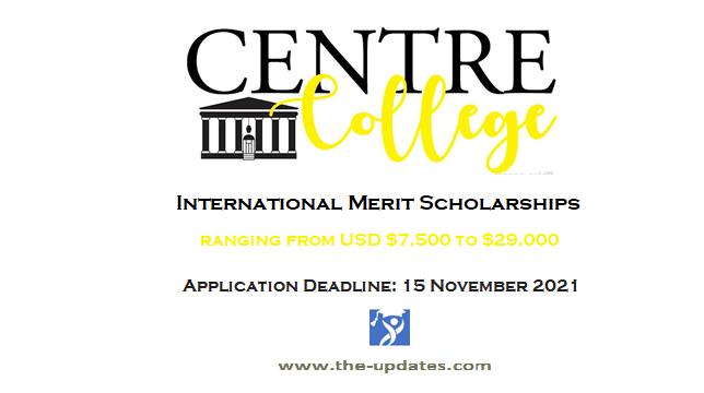 Center college Merit scholarships USA 2021-2022