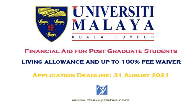Financial Aid for Postgraduate students university of Malaya