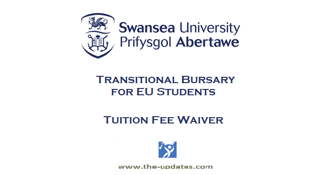 Transitional-Bursary-swansea-university-2021-2022 for EU Students