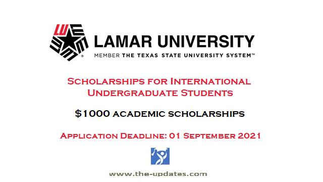 Competitive Graduate International Scholarship Awards Lamar University, USA 2021-2022