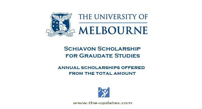 Schiavon Scholarships for Graduates University of Melbourne 2021-2022