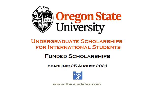 Undergraduate Scholarships at Oregon State University USA 2021-2022