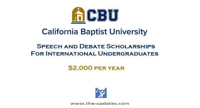 Speech and Debate Scholarships California Baptist University USA