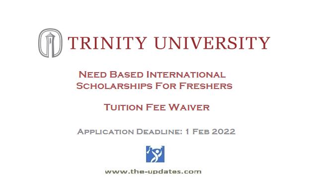 International Student Scholarship at Trinity University USA 2022-2023