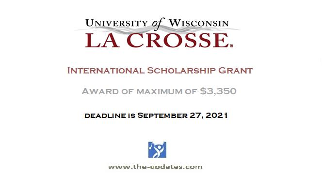 International Scholarship Grant at University of Wisconsin-La Crosse USA