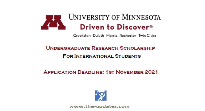 Undergraduate Research International Scholarship at University of Minnesota USA