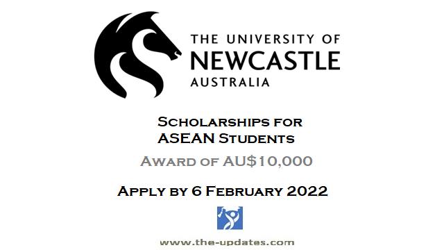 ASEAN Scholarships at University of Newcastle in Australia 2022-2023