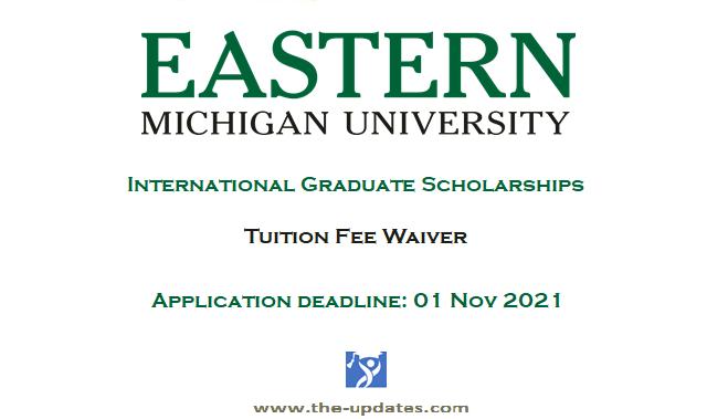 International Graduate Scholarship at Eastern Michigan University USA